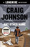 img - for Any Other Name: A Longmire Mystery by Johnson Craig (2015-04-28) Paperback book / textbook / text book