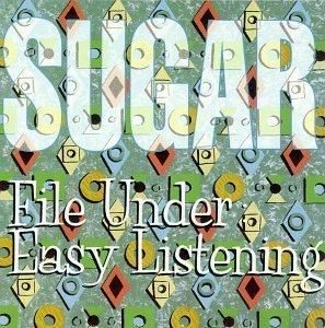 File Under: Easy Listening by Sugar (1994) Audio CD