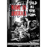 Made In America, Sold in the Nam (Second Edition) (Reflections of History) ~ Rick Ritter