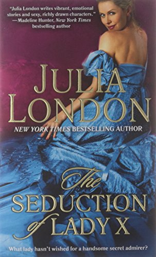 The Seduction of Lady X (The Secrets of Hadley Green, #3)