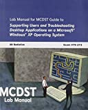img - for MCDST 70-272: Supporting Users and Troubleshooting Desktop Applications on a Microsoft Windows Xp Operating System by Jill Batistick (2004-12-14) book / textbook / text book