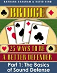Bridge: 25 Ways to be a Better Defend...