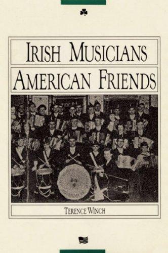 Irish Musicians/American Friends