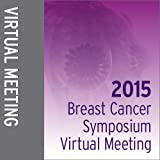 2015 Breast Cancer Symposium Virtual Meeting