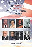 img - for Inspiring the Youth of America by Remington Registry: Presidential Edition 2016 book / textbook / text book