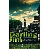 "Darling Jim: Psychothrillervon ""Christian M�rk"""
