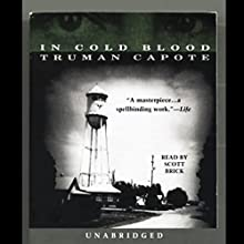 In Cold Blood Audiobook by Truman Capote Narrated by Scott Brick