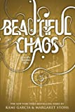Beautiful Chaos (Beautiful Creatures Book 3)