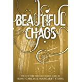 Beautiful Chaos (Beautiful Creatures) ~ Kami Garcia
