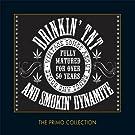 Drinkin' TNT & Smokin' Dynamite