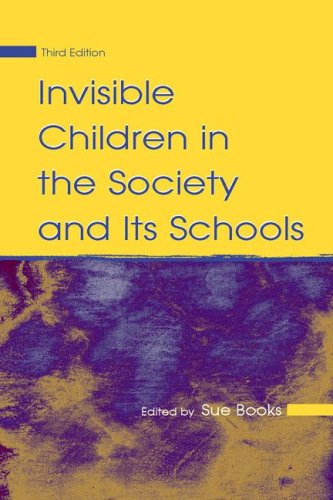 Invisible Children in the Society and Its Schools...