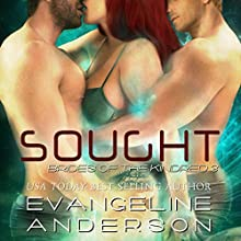Sought: Brides of the Kindred, Book 3 (       UNABRIDGED) by Evangeline Anderson Narrated by Anne Johnstonbrown