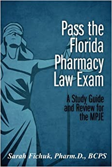Pharmacy Law Simplified Arizona MPJE Study Guide for 2016 ...