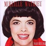 """Nah Bei Dirvon """"Mireille Mathieu"""""""
