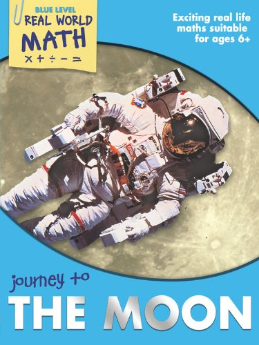 Real World Math Blue Level: Journey to the Moon