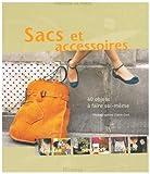 echange, troc Florence Le Maux - Sacs et accessoires : 40 Objets à faire soi-même