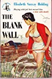 img - for The Blank Wall book / textbook / text book
