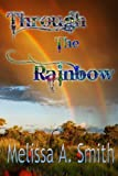 Through The Rainbow