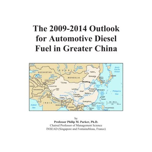 The 2009-2014 Outlook for Gasoline and Diesel Fuel in Greater China Icon Group International
