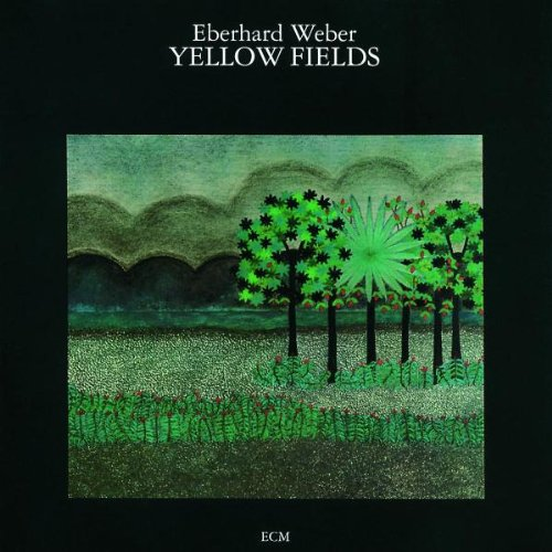 Yellow Fields by Eberhard Weber