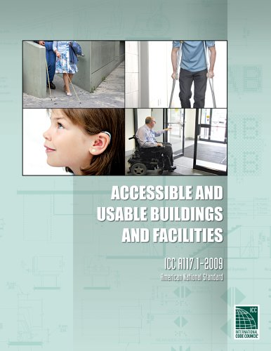 ICC A117.1 2009 Accessible and Usable Buildings and Facilities - ICC (distributed by Cengage Learning) - 9033S09 - ISBN: 1580019188 - ISBN-13: 9781580019187