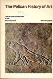 The Art and Architecture of the Ancient Orient (The Yale University Press Pelican History of Art) (0140561072) by Frankfort, Henri