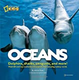 img - for Oceans: Dolphins, sharks, penguins, and more! book / textbook / text book