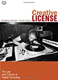 img - for Creative License: The Law and Culture of Digital Sampling book / textbook / text book