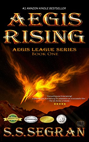 AEGIS RISING (Teen/YA – Action Adventure, Fantasy) (The Aegis League Series Book 1)