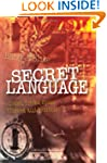 Secret Language: Codes, Tricks, Spies...