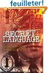 Secret Language: Codes, Tricks, Spies...