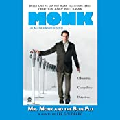 Mr. Monk and the Blue Flu | [Lee Goldberg]