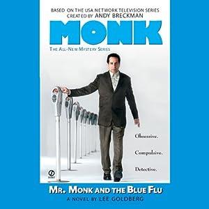 Mr. Monk and the Blue Flu | [Lee Goldberg]