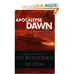 Apocalypse Dawn (The Left Behind Apocalypse Series #1) by Mel Odom