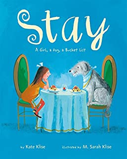 Book Cover: Stay: A Girl, a Dog, a Bucket List
