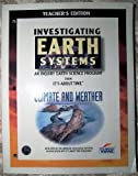 Investigating Climate and Weather: Teacher's Edition (Investigating Earth Systems: An Inquiry Earth Science Program)