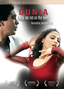 Dunia: Kiss Me Not On The Eyes