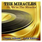 Hi, We're the Miracles (Classic Album - Gold Edition)