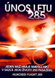 Hijacked - Flight 285 [DVD]