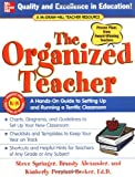 img - for The Organized Teacher: A Hands-On Guide to Setting Up and Running a Terrific Classroom book / textbook / text book