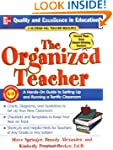 The Organized Teacher: A Hands-On Gui...