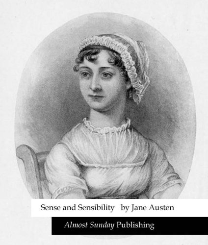 Sense and Sensibility (by Jane Austen)