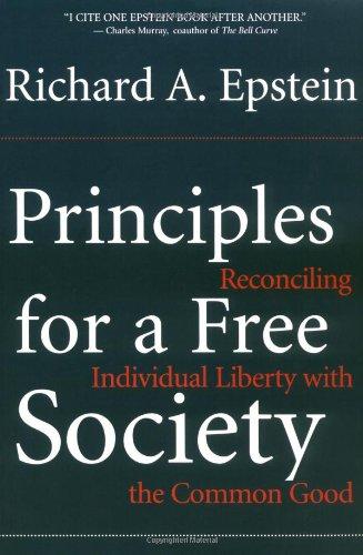Grundsätze für eine freie Gesellschaft: Vereinbarkeit von individueller Freiheit mit dem Gemeinwohl