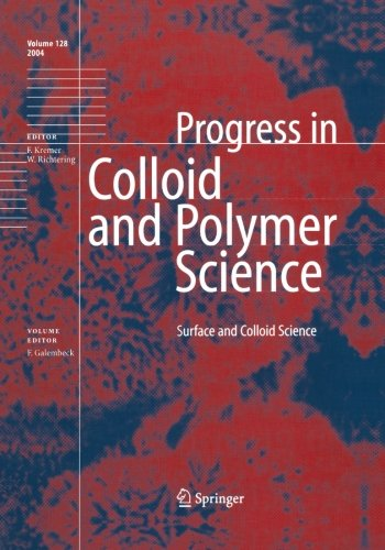 Surface And Colloid Science (Progress In Colloid And Polymer Science) (Volume 128)