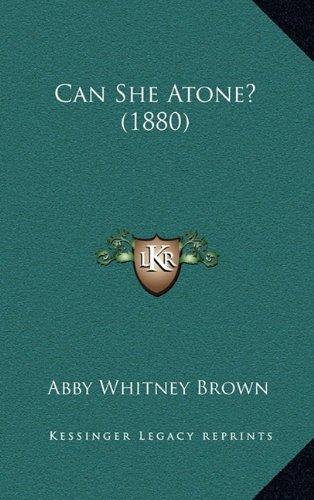 Can She Atone? (1880) PDF