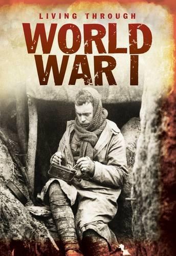 World War I (Living Through .....)