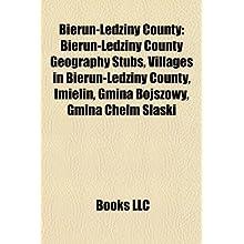 Bieru-Ldziny County: Bieru-Ldziny County Geography Stubs, Villages in Bieru-Ldziny County, Imielin, Gmina Bojszowy...