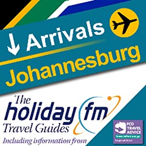 Johannesburg: Holiday FM Travel Guide | [Holiday FM]