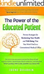 The Power of the Educated Patient: Pr...