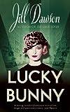 Jill Dawson Lucky Bunny
